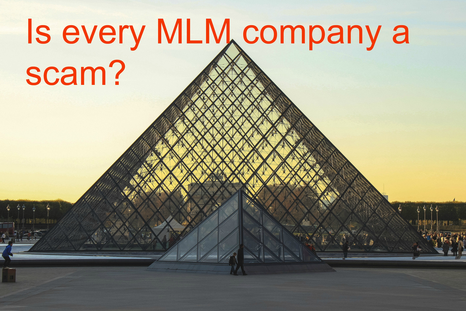 Is MLM always a scam?