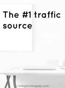 the #1 traffic source