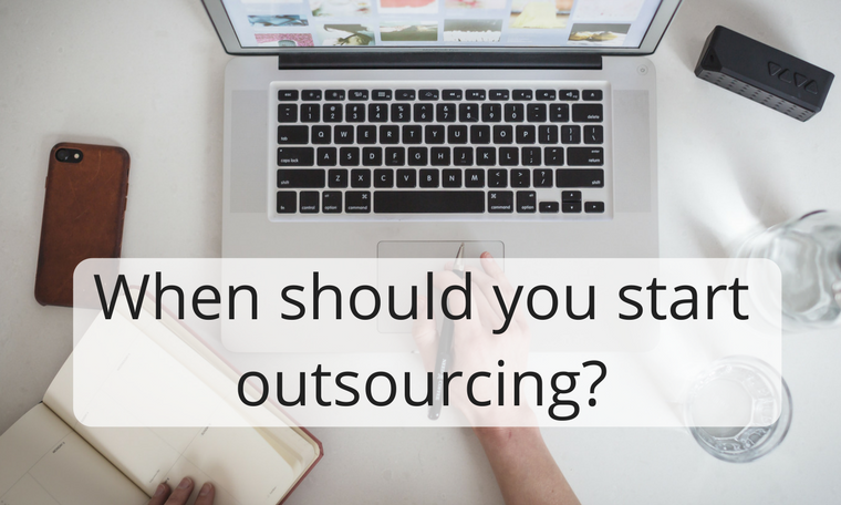 When should you start outsourcing?