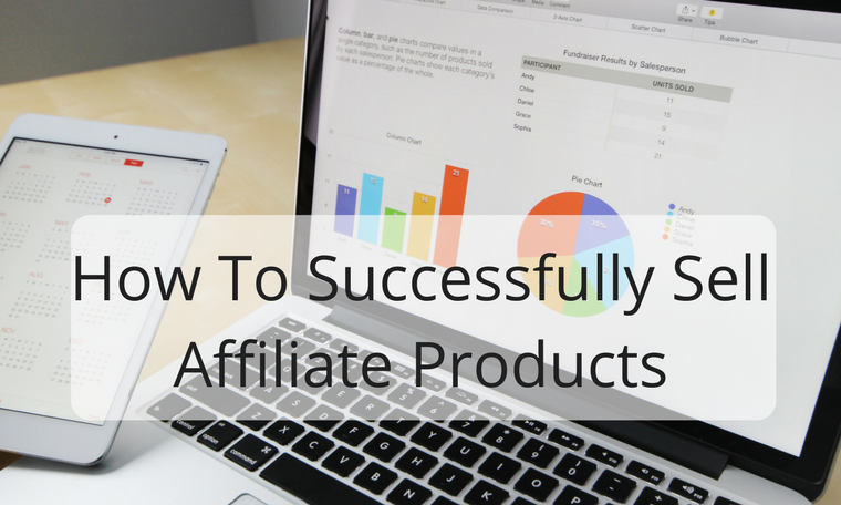 How to successfully sell products with affiliate marketing without any cost