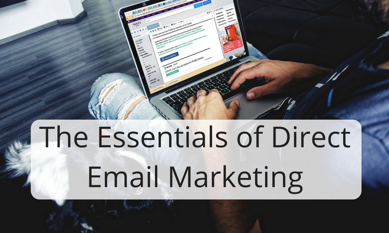 The Essentials of Direct Email Marketing
