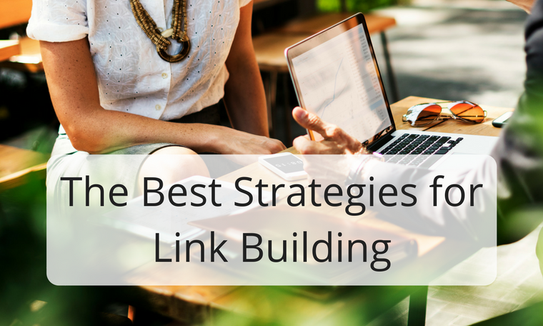 The Best Strategies for Link Building