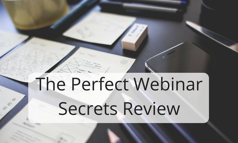 The Perfect Webinar Secrets Review