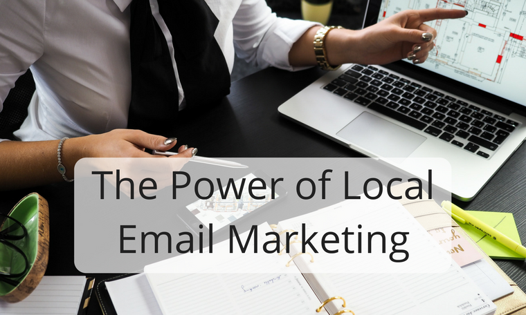 The Power of Local Email Marketing
