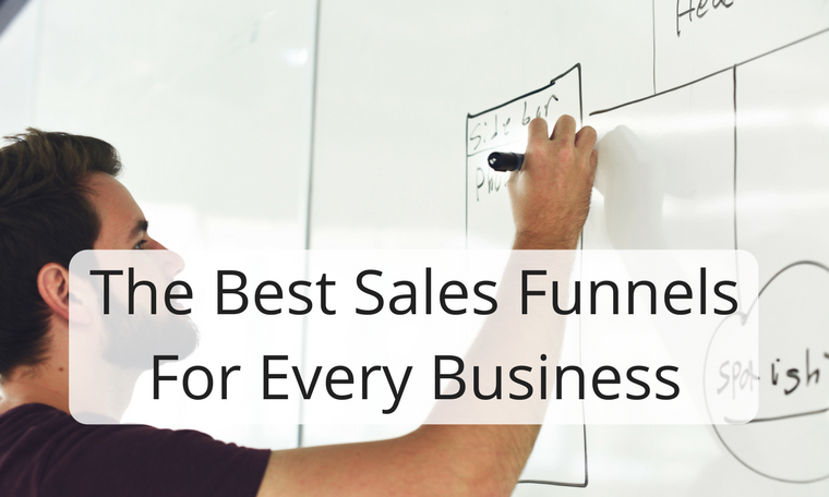 The Best Sales Funnels For Every Business