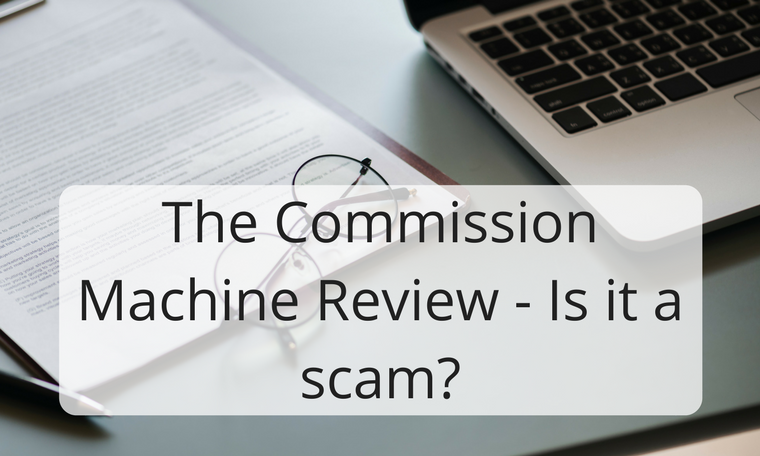 The Commission Machine Review - Is it a scam